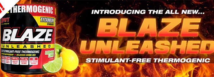 BLAZE UNLEASHED - най-новият ултра мощен фетбърнър